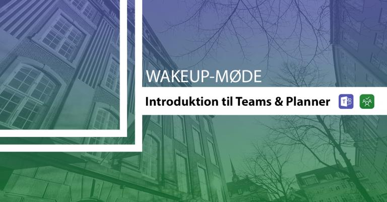 wakeup møde om Teams og Planner