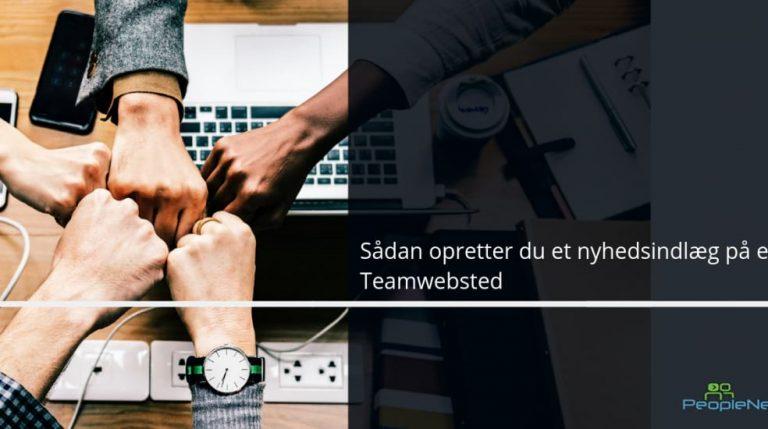 Sådan opretter du et nyhedsindlæg på et Teamwebsted