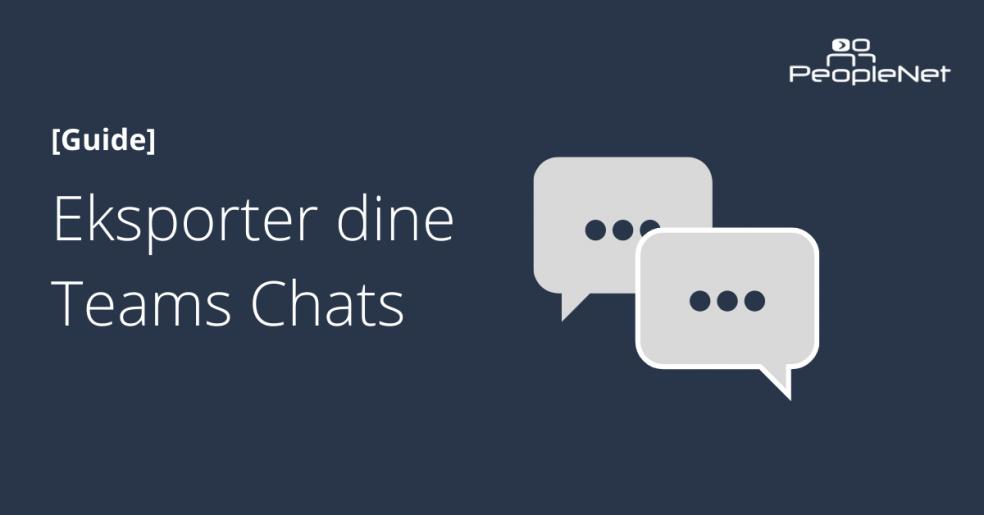 Ekporter Teams Chats