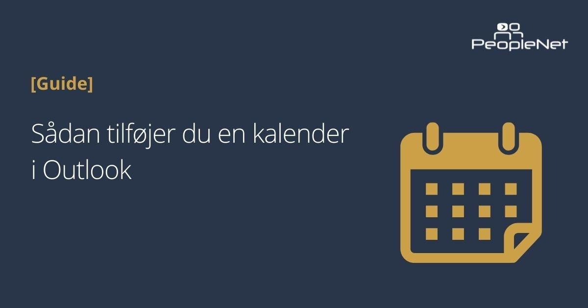 Sådan tilføjer du en kalender i Outlook